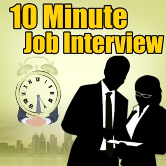 The 10 Minute Job Interview Podcast | Job Interview Tips | Resume Tips/Advice  | Career Advice  Job Interview Tips