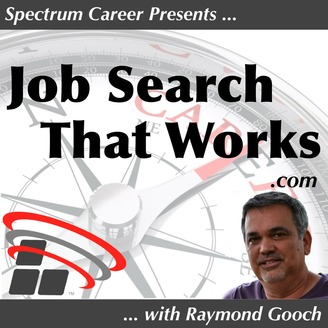 The Job Search That Works Podcast: Career Coaching | Lifestyle | Resume  Writing | Interviewing | Listen via Stitcher Radio On Demand