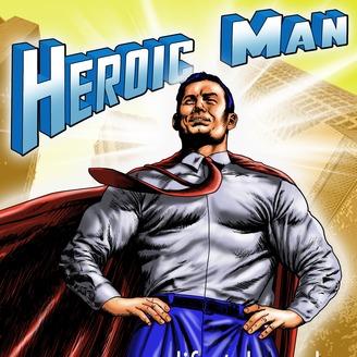 heroic man podcast listen via stitcher radio on demand