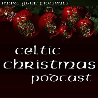 celtic christmas podcast 42 we wish you a celtic christmas listen via stitcher radio on demand - Celtic Christmas