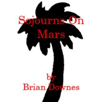 Sojourns On Mars   Listen via Stitcher for Podcasts
