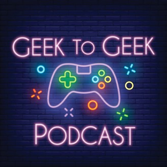 Geek to Geek Podcast - S4E15 - Magic The Gathering & #MTGArena