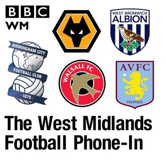 The West Midlands Football Phone-In | Listen via Stitcher for Podcasts