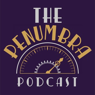 The Penumbra Podcast | Listen via Stitcher for Podcasts