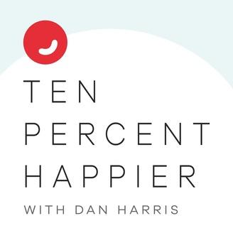 Ten Percent Happier with Dan Harris | Listen via Stitcher