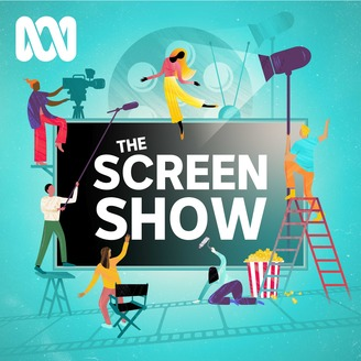 The Screen Show - ABC RN | Listen via Stitcher for Podcasts