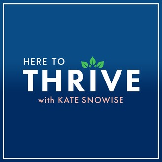 Image result for here to thrive podcast