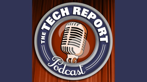 The Tech Report Podcast - MP3 Feed - The TR Podcast 187