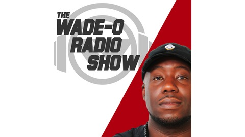 Wade-O Radio Weekly Podcast   Listen via Stitcher for Podcasts