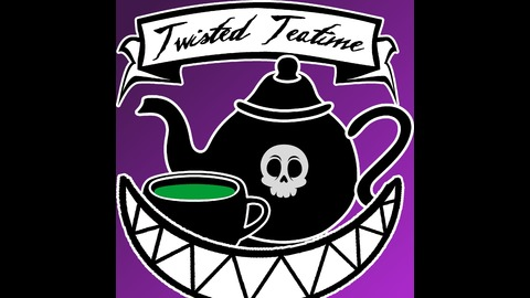 Twisted Teatime | Listen via Stitcher for Podcasts