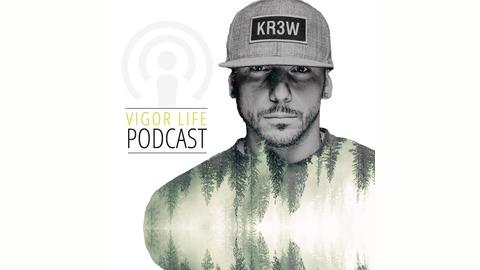 Vigor Life Podcast | Listen via Stitcher for Podcasts