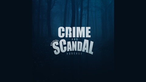 Crime and Scandal - 54: The Disappearance of Heather Elvis | Listen
