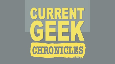 CurrentGeek 193: Deadwood, more like Livewood! from Current Geek
