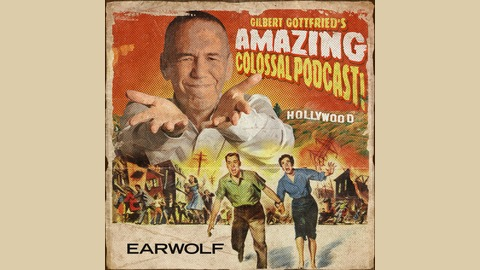 #248 Austin Pendleton from Gilbert Gottfried's Amazing Colossal Podcast!