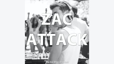 ZacAttack: The Zac Efron Podcast | Listen via Stitcher for
