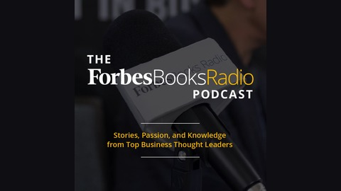 ForbesBooks Radio | Listen via Stitcher for Podcasts