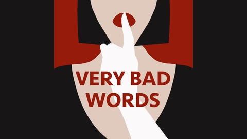 Very Bad Words Listen Via Stitcher For Podcasts