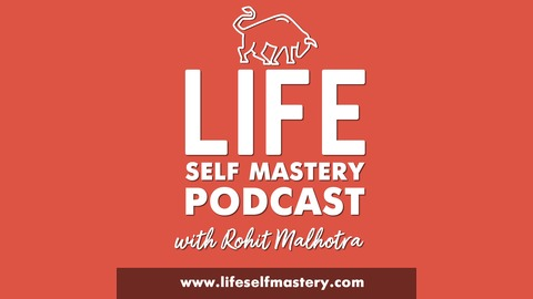Image result for life self mastery podcast