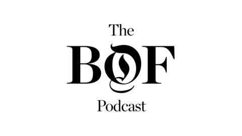 The Business of Fashion Podcast | Listen via Stitcher for Podcasts