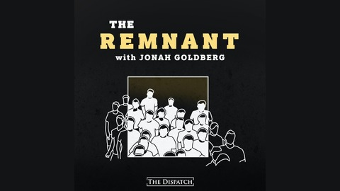 Episode 133: Christine Rosen Revival from The Remnant with Jonah Goldberg