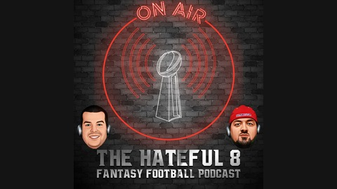 Season 3 Episode 56: Year In Review- Wide Receivers from The Hateful 8 Fantasy Football Podcast