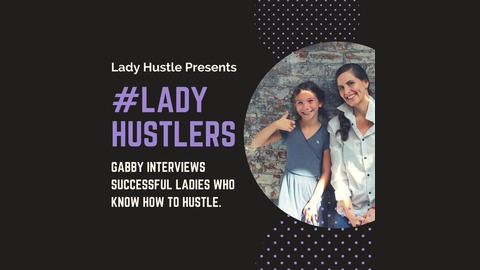 LadyHustlers - Interview with Charisse Gibson, Reporter at