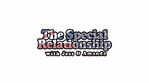 The Special Relationship | Listen via Stitcher for Podcasts