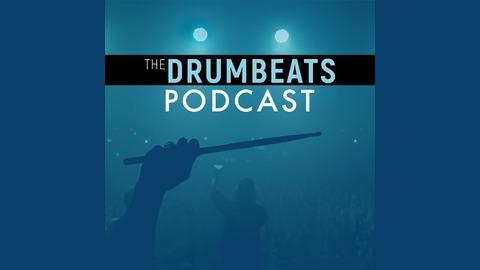 The Drum Beats Podcast | Listen via Stitcher for Podcasts