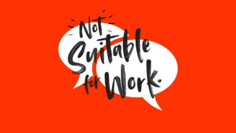 Not Suitable for Work Podcast | Listen via Stitcher for Podcasts