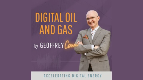 73 - The Three Biggest Ways Artificial Intelligence Will Impact Oil and Gas from Digital Oil and Gas
