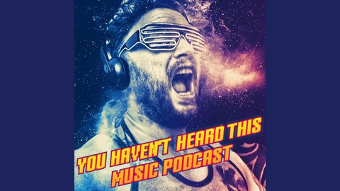 S03-E01 Special guest Alex Sid from You haven't heard this music podcast