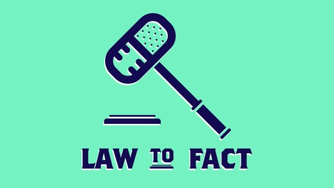 Law To Fact | Listen via Stitcher for Podcasts