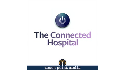 The Connected Hospital - TCH2 - Artificial Intelligence and Healthcare | Listen via Stitcher Radio On Demand