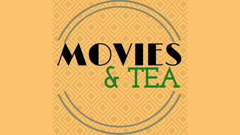 Movies and Tea #21 - Marie Antoinette from Movies and Tea