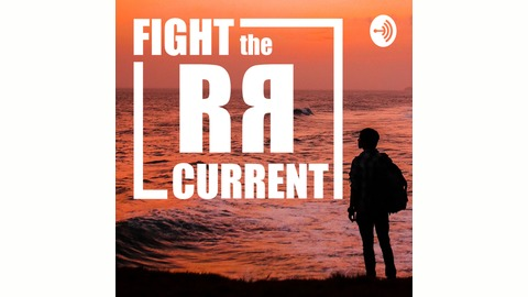 Fight The Current | Listen via Stitcher for Podcasts