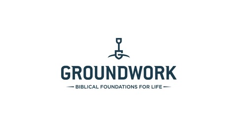 Faith and Anxiety from Groundwork: Biblical Foundations for Life
