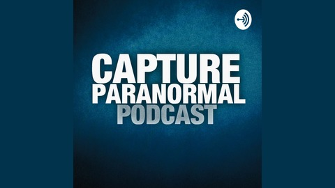 Capture Paranormal Podcast - Princess Ave Playhouse | Listen