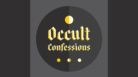 7.5: Exorcism from Occult Confessions