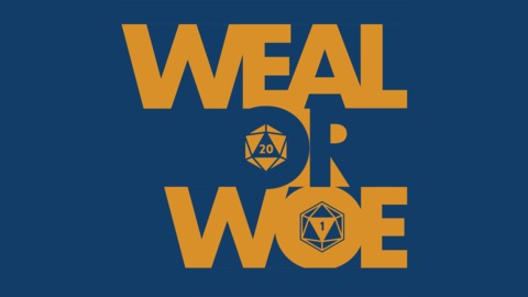 Weal or Woe - Chapter 4, Verse 24 - I'll See You In Another