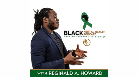 Black Mental Health Podcast Listen Via Stitcher Radio On Demand