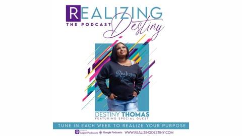 Realizing Destiny | Listen via Stitcher for Podcasts