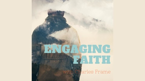 Engaging Faith | Listen via Stitcher for Podcasts