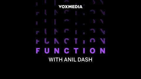 Function with Anil Dash | Listen via Stitcher Radio On Demand