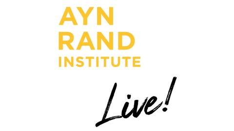Taking Your Happiness Seriously with Tara Smith and Dave Rubin from Ayn Rand Institute Live!