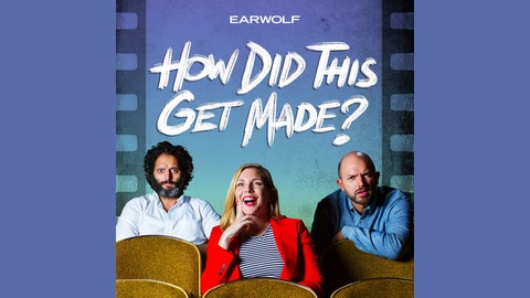 201 Skyscraper (w/ Paul F. Tompkins, Rhea Butcher) from How Did This Get Made?