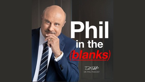 Phil in the Blanks   Listen via Stitcher for Podcasts