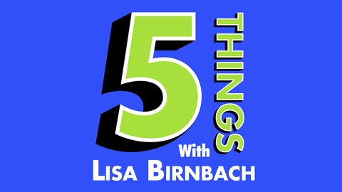 Ep. 86 - With California Congressman Harley Rouda from 5 Things with Lisa Birnbach