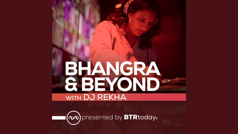 Bhangra And Beyond - Fireworks | Listen via Stitcher for Podcasts