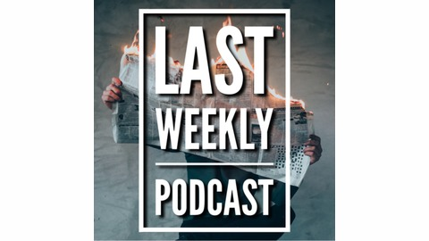 Last Weekly EP 29 Trailer Talk Special! With Movie Trailer & TV Show Reviews! from LAST Weekly