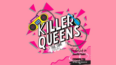 Killer Queens: A True Crime Podcast - Redhead Murders- Part